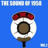 The Sound of 1958, Vol. 2 von Various Artists
