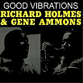 Good Vibrations de Gene Ammons