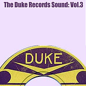 The Duke Records Sound, Vol. 3 by Various Artists