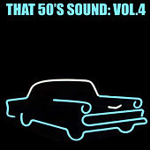 That 50's Sound, Vol. 4 von Various Artists
