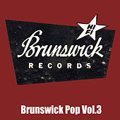 Brunswick Pop, Vol. 3 by Various Artists