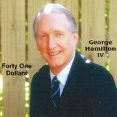 Forty One Dollars de George Hamilton IV
