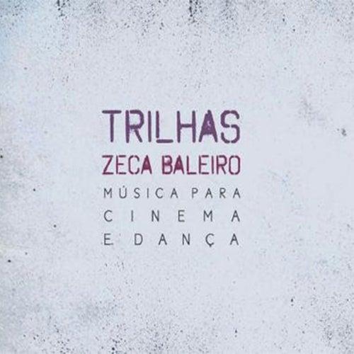 Trilhas - Música para Cinema e Dança de Zeca Baleiro