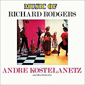 Music of Richard Rogers de Andre Kostelanetz And His Orchestra