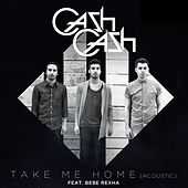 Take Me Home (Acoustic) de Cash Cash
