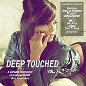 Deep Touched, Vol. 7 - Electronic & Smooth Deep House Tunes von Various Artists