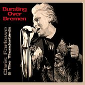 Bursting Over Bremen (Live Bremen 1985) de Chris Farlowe