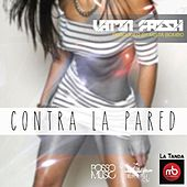 Contra La Pared by Latin Fresh