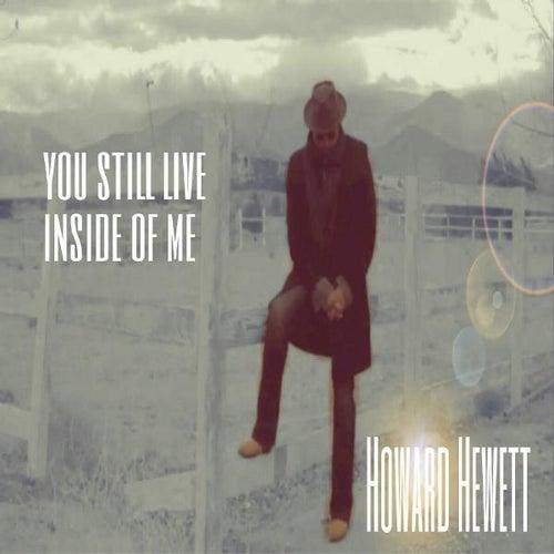 You Still Live Inside of Me by Howard Hewett