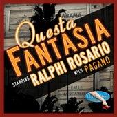 Questa Fantasia by Ralphi Rosario