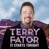 It Starts Tonight by Terry Fator