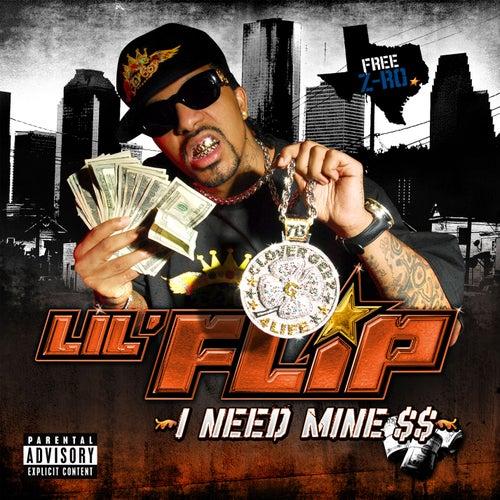 I Need Mine by Lil' Flip