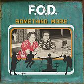 Something More by F.O.D.