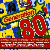 Le Meilleur Des Années 80 by Génération 80