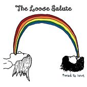 Tuned To Love by The Loose Salute