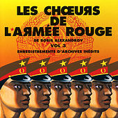 The Best Of Vol. 3 by The Red Army Choirs Of Alexandrov (Les Choeurs De L'Armée Rouge D'Alexandrov)