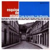 Esquina de Minas - O Som do Barzinho von Affonsinho
