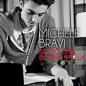 Sotto una buona stella by Michele Bravi