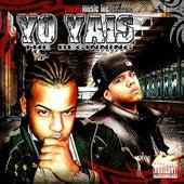 The Beginning de Yo Yais