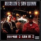 Fillmoe 2 San Jo 2 by Assassin (Rap)