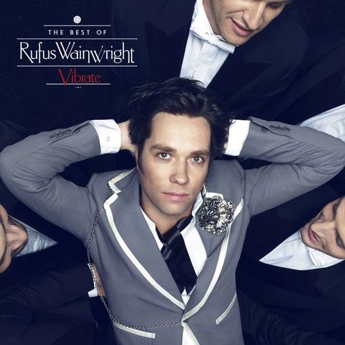 Vibrate: The Best Of de Rufus Wainwright