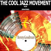 The Cool Jazz Movement, Vol. 39 (Remastered) de Benny Goodman