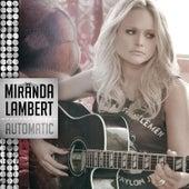 Automatic by Miranda Lambert