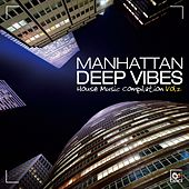Manhattan Deep Vibes, Vol. 2 (House Music Compilation) di Various Artists