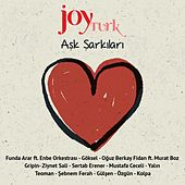 Joy Türk Aşk Şarkıları by Various Artists