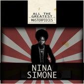 All the Greatest Masterpieces (Remastered) von Nina Simone