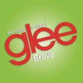 Brave (Glee Cast Version) by Glee Cast