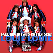 Paul Revere and the Raiders:Louie Louie by Paul Revere & the Raiders