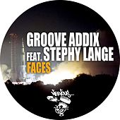 Faces feat. Stephy Lange by Groove Addix
