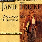 Now & Then by Janie Fricke