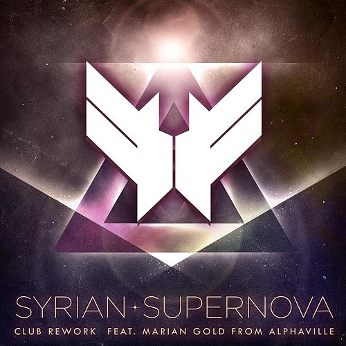 Supernova (Club Rework) by Syrian