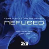 Refused (Remixes) von Mark Sixma