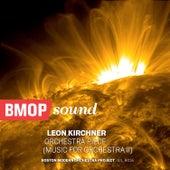 Leon Kirchner: Orchestra Piece de Boston Modern Orchestra Project