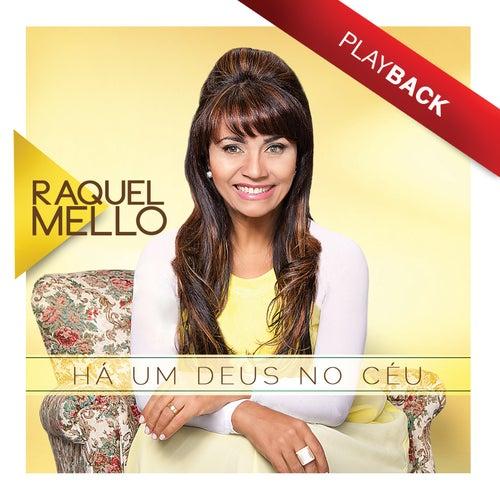 Há um Deus No Céu (Playback) de Raquel Mello