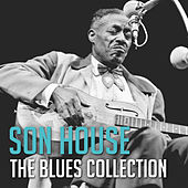 The Blues Collection: Son House by Son House