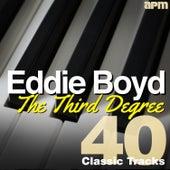 The Third Degree - 40 Classic Tracks de Eddie Boyd