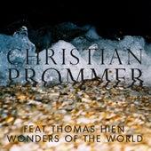 Wonders of the World von Christian Prommer