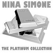 The Platinum Collection: Nina Simone by Nina Simone