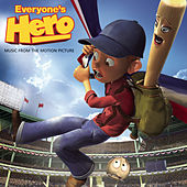 Everyone's Hero Music From The Motion Picture by Everyone's Hero
