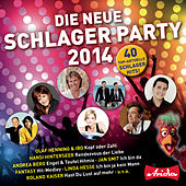 Die neue Schlagerparty, Vol.1/2014 by Various Artists