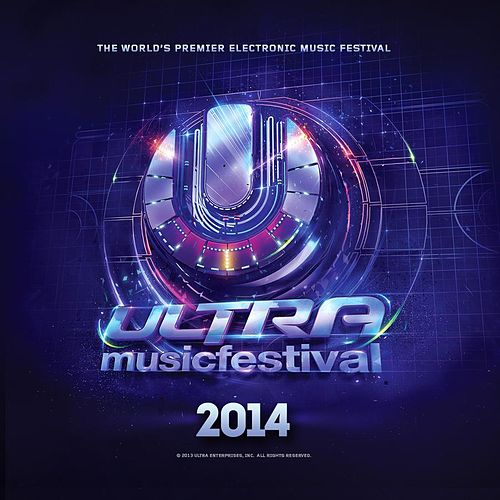 Ultra Music Festival 2014 by Various Artists