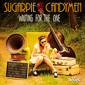 Waiting for the One de Sugarpie And The Candymen