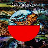 Take Me to Love by Monstercat