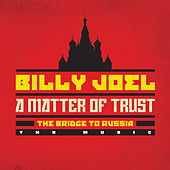 A Matter Of Trust: The Bridge To Russia de Billy Joel