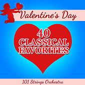 Valentine's Day - 40 Classical Favorites by Various Artists