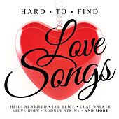 Hard To Find Love Songs van Various Artists